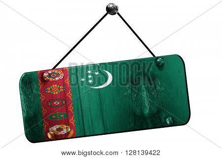 Turkmenistan flag, 3D rendering, vintage grunge hanging sign
