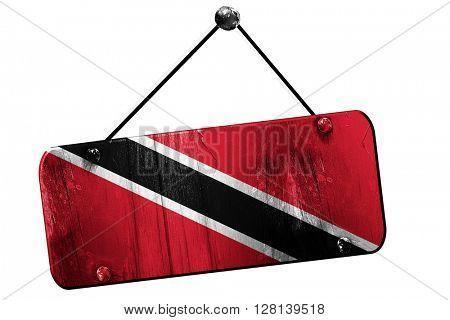 Trinidad and tobago flag, 3D rendering, vintage grunge hanging s