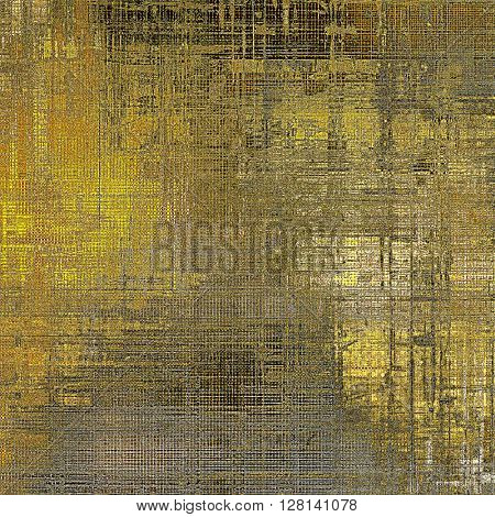Aged vintage background with weathered texture, grunge design elements and different color patterns: yellow (beige); brown; gray; black