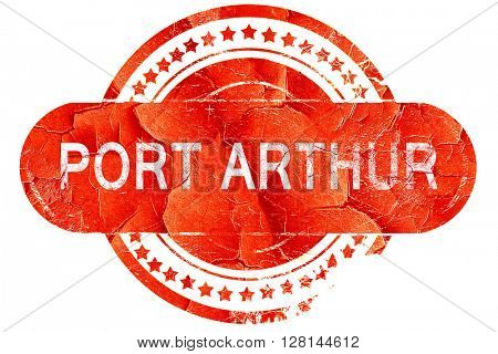 port arthur, vintage old stamp with rough lines and edges
