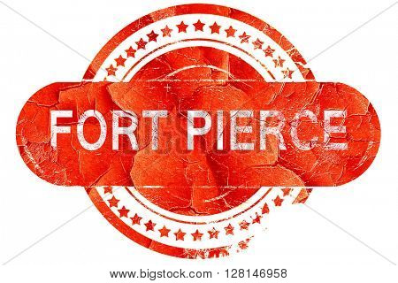 fort pierce, vintage old stamp with rough lines and edges