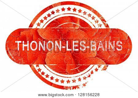 thonon-les-bains, vintage old stamp with rough lines and edges