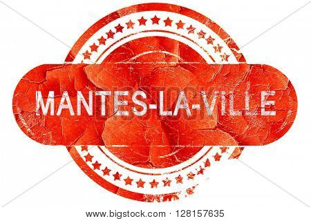 mantes-la-ville, vintage old stamp with rough lines and edges