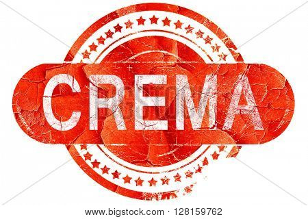 Crema, vintage old stamp with rough lines and edges