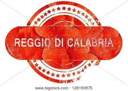Reggio di calabria, vintage old stamp with rough lines and edges