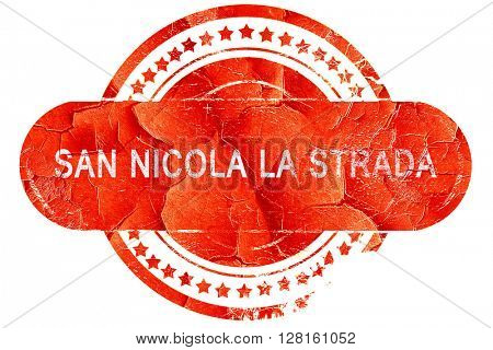 San Nicola la strada, vintage old stamp with rough lines and edg