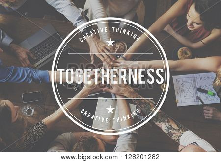 Togetherness Together Teamwork Corporate Support Concept