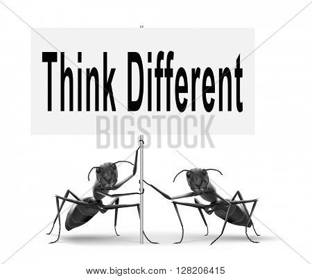 Think different and outside the box have individual thoughts, promote individuality and own will, be a non conformist.