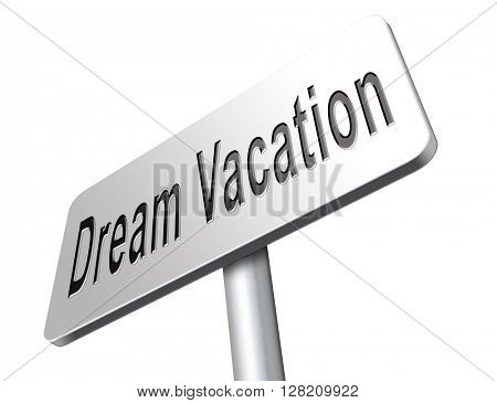 dream vacation travelling towards holiday destination summer winter or spring vacations to exotic paradise places travel the world and enjoy life