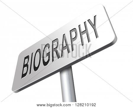 Bio button or biography leading to the story of your life about sign my life story