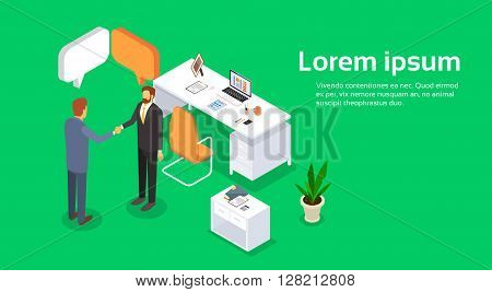 Two Businessman Hand Shake Office Desk Interior, Business Man Agreement Concept Handshake 3d Isometric Vector Illustration
