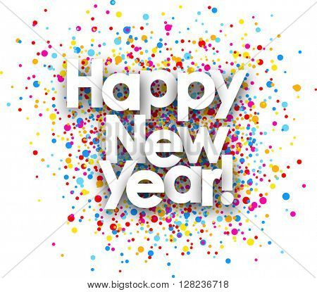 Happy new year paper poster with color drops. Vector illustration.
