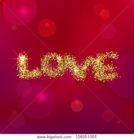 Sparkling Love Lettering on a Pink Abstract Background. Gold Glitter Design for Greeting Cards, Posters, Templates.