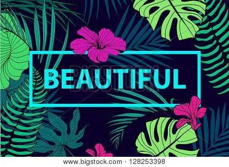 Vector colorful tropical quote in square frame. romantic poster, banner, cover. Tropical print slogan. For t-shirt or other uses. Beautiful