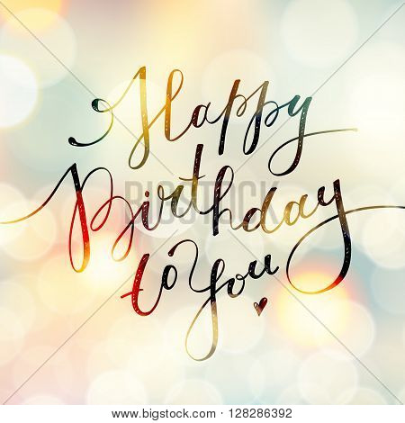 happy birthday to you, vector lettering, greeting card design