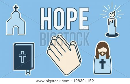 Hope Believe Dream Faith Holy Imagine Inspire Concept