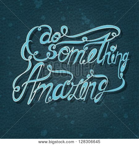 lettering. Bluish letters written with  brush on a blue background. illustration