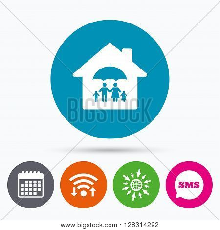 Wifi, Sms and calendar icons. Complete family home insurance sign icon. Umbrella symbol. Go to web globe.