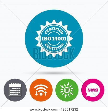 Wifi, Sms and calendar icons. ISO 14001 certified sign icon. Certification star stamp. Go to web globe.