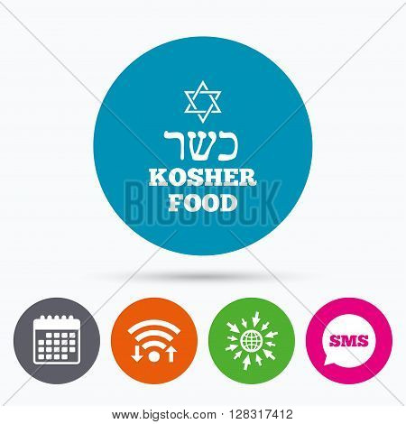 Wifi, Sms and calendar icons. Kosher food product sign icon. Natural Jewish food with star of David symbol. Go to web globe.