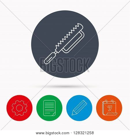 Fretsaw icon. Carpenter work tool sign. Calendar, cogwheel, document file and pencil icons.