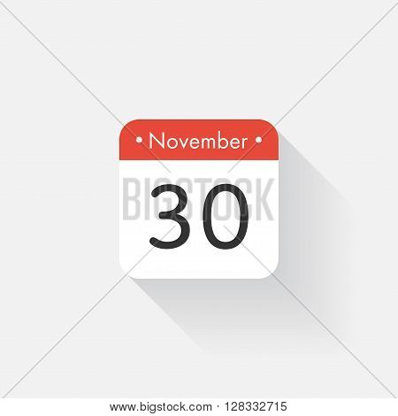 Calendar Icon with long shadow. Flat style. Date, day and month. Reminder. Vector illustration. Organizer application, app symbol. Ui. User interface sign. November. 30