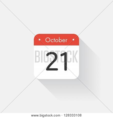 Calendar Icon with long shadow. Flat style. Date, day and month. Reminder. Vector illustration. Organizer application, app symbol. Ui. User interface sign.  October. 21