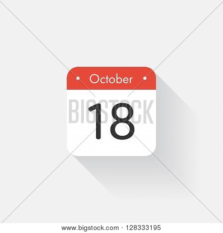 Calendar Icon with long shadow. Flat style. Date, day and month. Reminder. Vector illustration. Organizer application, app symbol. Ui. User interface sign.  October. 18