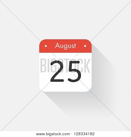 Calendar Icon with long shadow. Flat style. Date, day and month. Reminder. Vector illustration. Organizer application, app symbol. Ui. User interface sign. August. 25