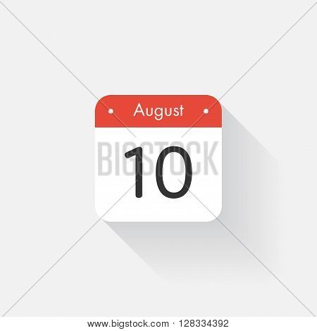 Calendar Icon with long shadow. Flat style. Date, day and month. Reminder. Vector illustration. Organizer application, app symbol. Ui. User interface sign. August. 10