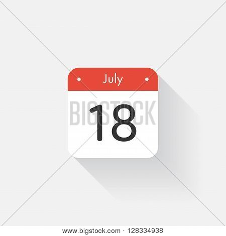 Calendar Icon with long shadow. Flat style. Date, day and month. Reminder. Vector illustration. Organizer application, app symbol. Ui. User interface sign. July. 18