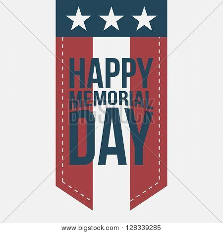Happy Memorial Day vintage Label with Text on white Background. Vector Illustration