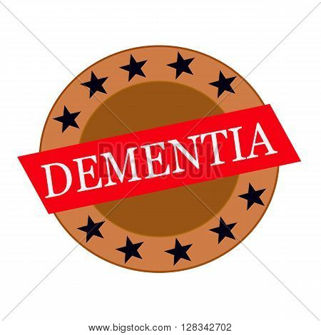 DEMENTIA white wording on Red Rectangle and Circle brown stars