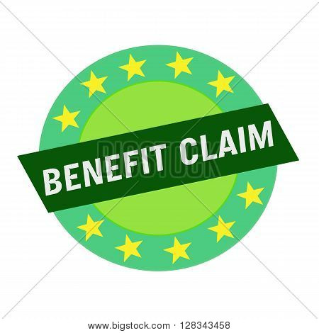 BENEFIT CLAIM white wording on green Rectangle and Circle green stars