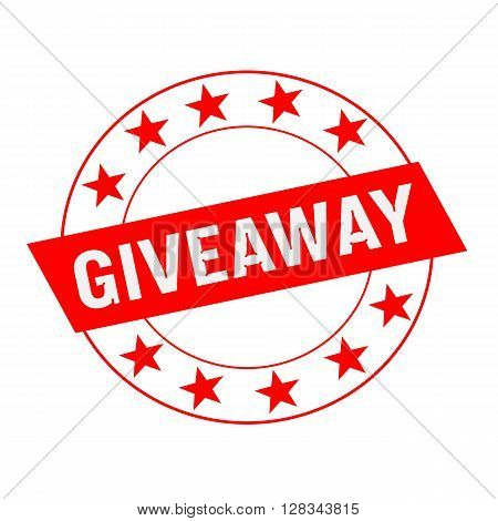 Giveaway white wording on red Rectangle and Circle red stars