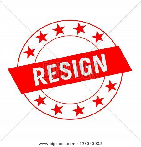 RESIGN white wording on red Rectangle and Circle red stars