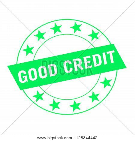 good credit white wording on green Rectangle and Circle green stars