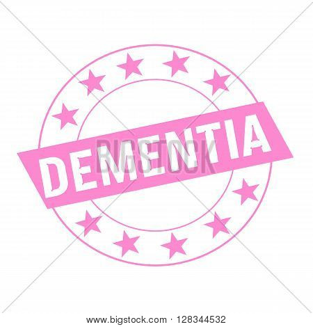 DEMENTIA white wording on pink Rectangle and Circle pink stars