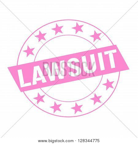 LAWSUIT white wording on pink Rectangle and Circle pink stars