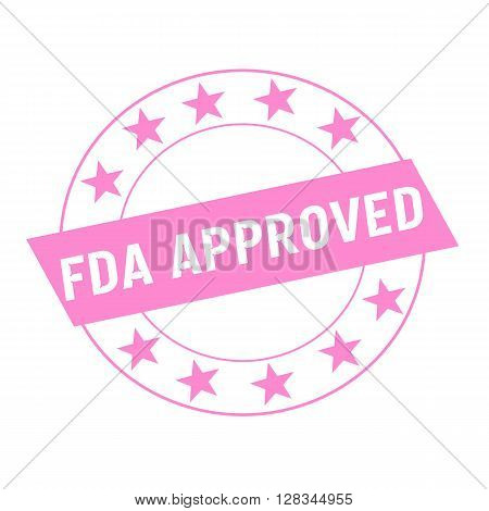 FDA Approved white wording on pink Rectangle and Circle pink stars