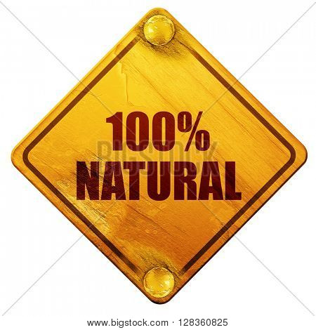 100% natural, 3D rendering, isolated grunge yellow road sign
