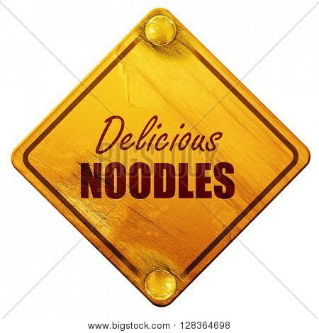 Delicious noodles sign, 3D rendering, isolated grunge yellow roa