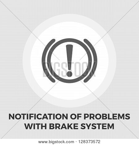 Notification of problems with the brake system icon vector. Flat icon isolated on the white background. Editable EPS file. Vector illustration.