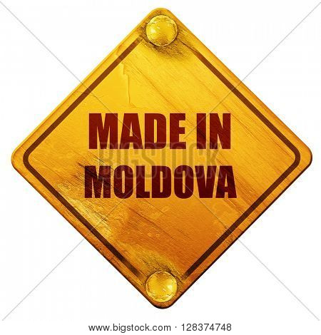Made in moldova, 3D rendering, isolated grunge yellow road sign