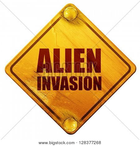 alien invasion, 3D rendering, isolated grunge yellow road sign