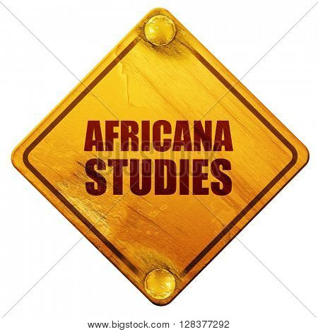 africana studies, 3D rendering, isolated grunge yellow road sign