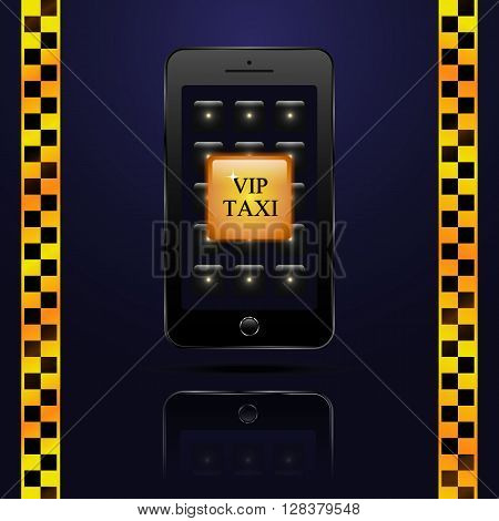 Call Button VIP taxi in the smartphone . Taxi in your smartphone.