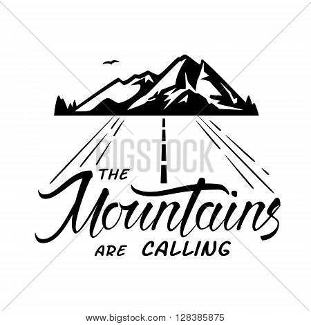 Vector nature exploration typographic poster. Mountains are calling