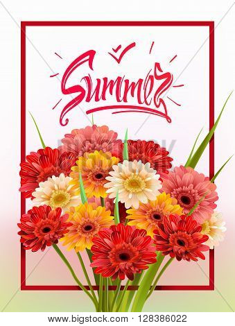 Summer Lettering, poster, advertising of spring flowers Gerber. Summer bouquet of flowers on white background. Isolate sign and flowers.Vector illustration