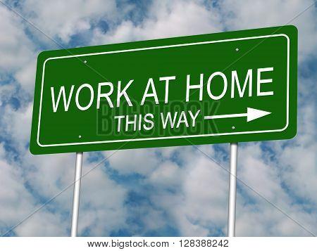 Work at Home road highway sign illustration.